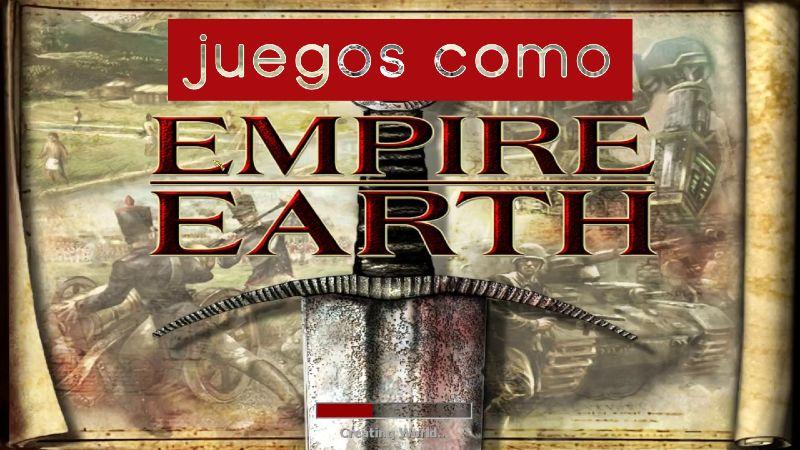 juegos parecidos empire earth