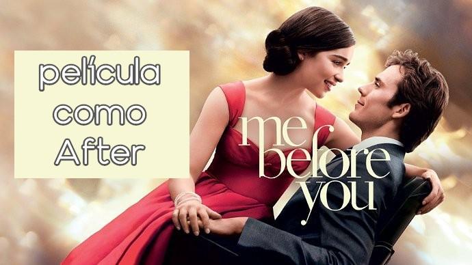 me before you es una película parecida a after